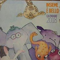 """Calendario AANPI 2018 – """"Insieme è bello"""""""
